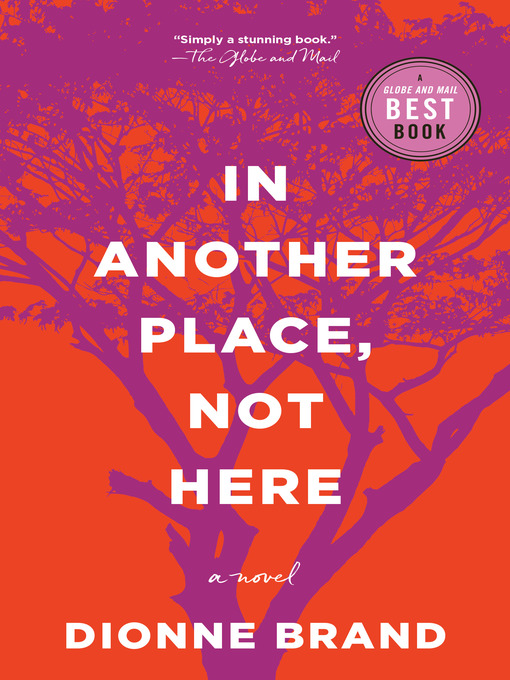 Title details for In Another Place, Not Here by Dionne Brand - Wait list