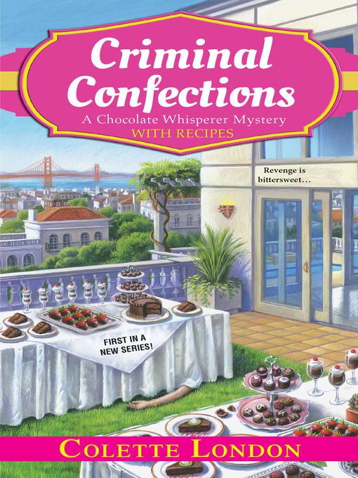 Title details for Criminal Confections by Colette London - Wait list