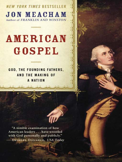Title details for American Gospel by Jon Meacham - Available