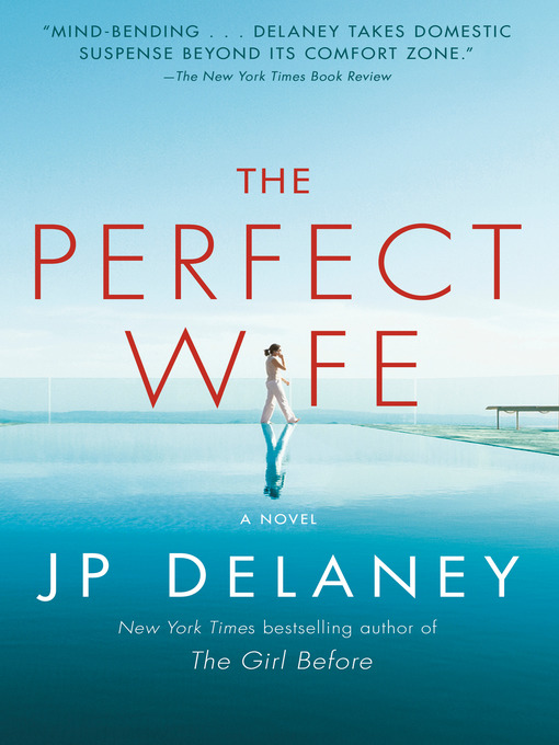 Title details for The Perfect Wife by JP Delaney - Wait list