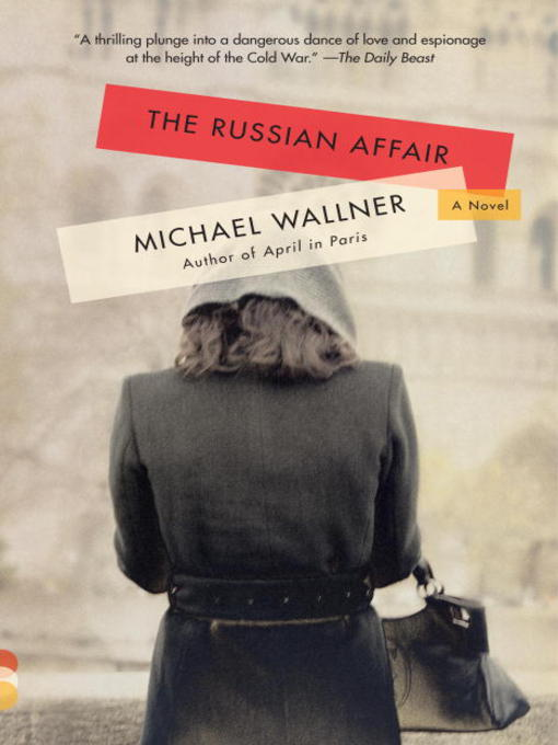 Title details for The Russian Affair by Michael Wallner - Available