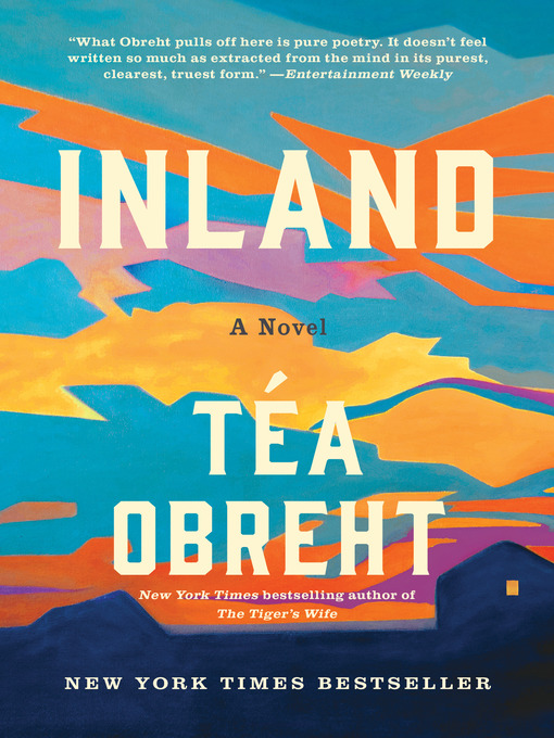Title details for Inland by Téa Obreht - Wait list