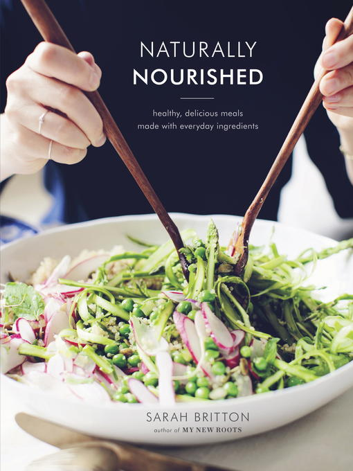 Title details for Naturally Nourished Cookbook by Sarah Britton - Wait list
