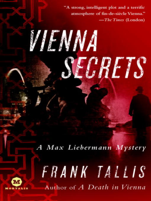 Title details for Vienna Secrets by Frank Tallis - Available
