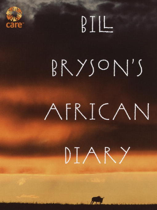 Title details for Bill Bryson's African Diary by Bill Bryson - Available
