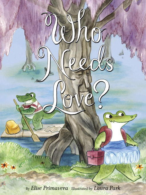 Title details for Who Needs Love? by Elise Primavera - Wait list