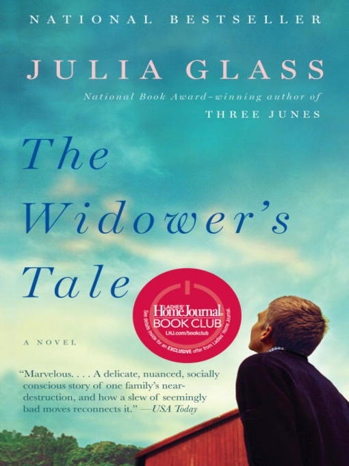 Title details for The Widower's Tale by Julia Glass - Available