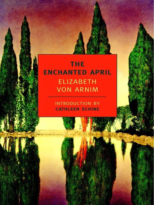 Title details for The Enchanted April by Elizabeth von Arnim - Wait list