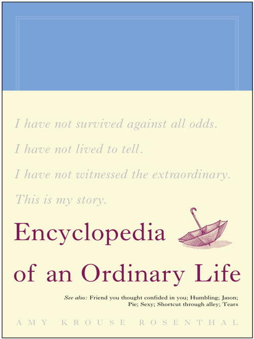 Title details for Encyclopedia of an Ordinary Life by Amy Krouse Rosenthal - Available
