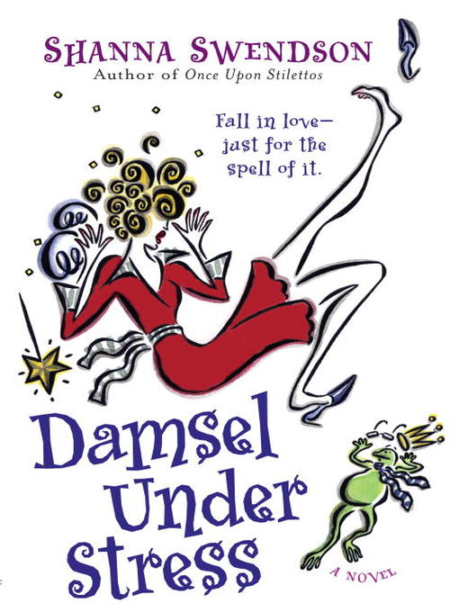Title details for Damsel Under Stress by Shanna Swendson - Available