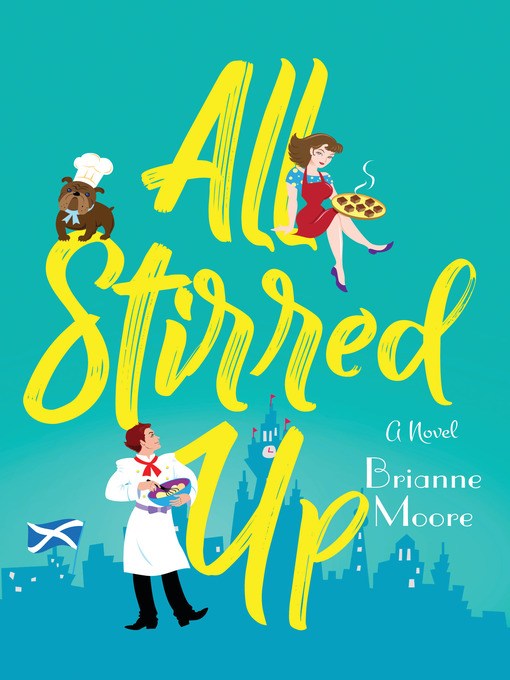 Title details for All Stirred Up by Brianne Moore - Available