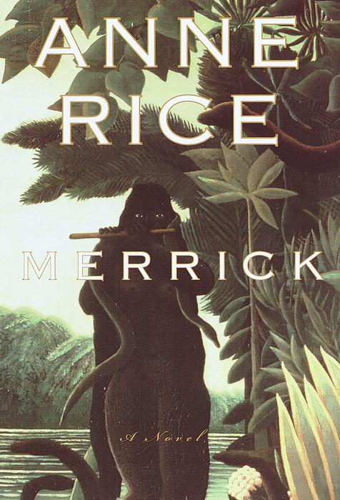 Title details for Merrick by Anne Rice - Available