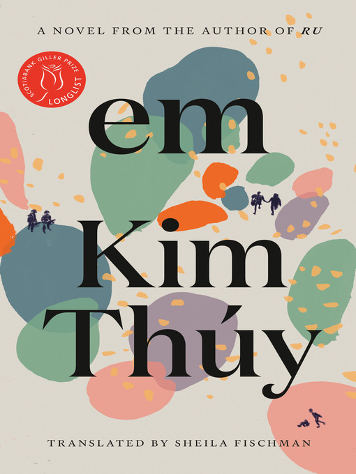 Title details for Em by Kim Thúy - Available