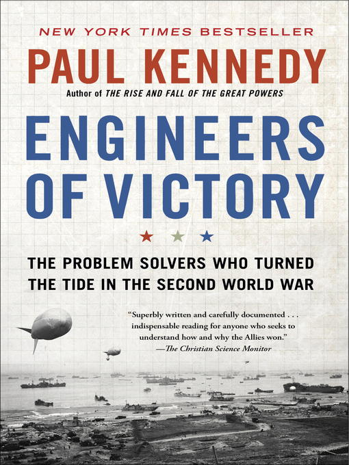 Title details for Engineers of Victory by Paul Kennedy - Wait list