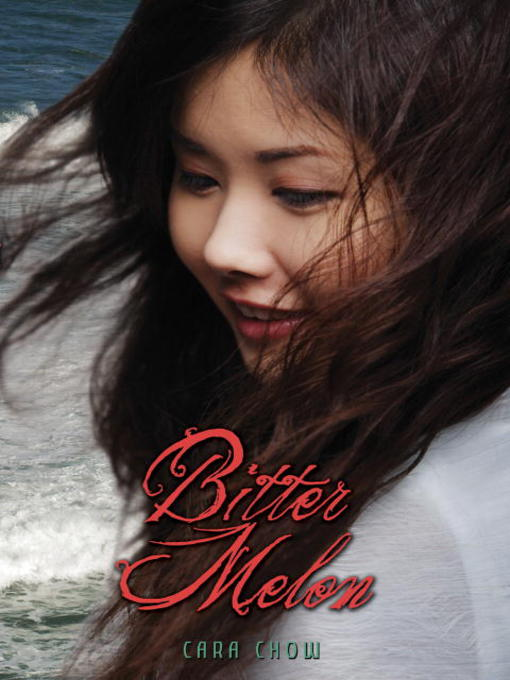 Title details for Bitter Melon by Cara Chow - Available