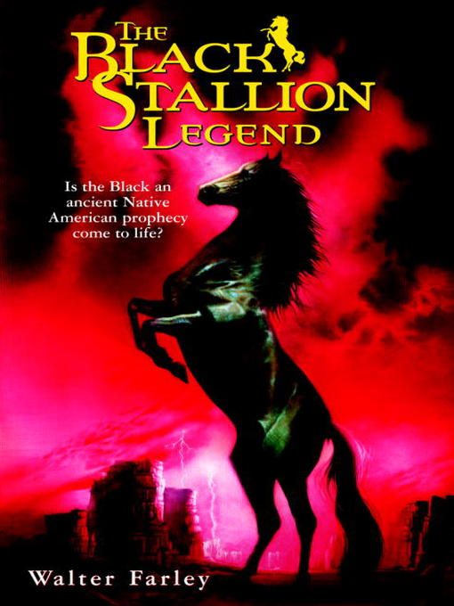 Title details for The Black Stallion Legend by Walter Farley - Available