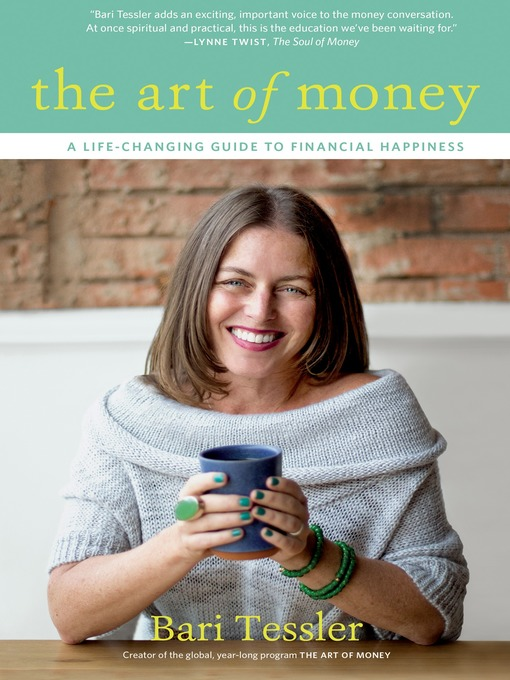 Title details for The Art of Money by Bari Tessler - Available