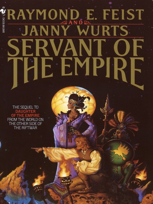 Title details for Servant of the Empire by Raymond E. Feist - Available
