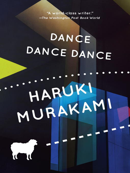 Title details for Dance Dance Dance by Haruki Murakami - Available