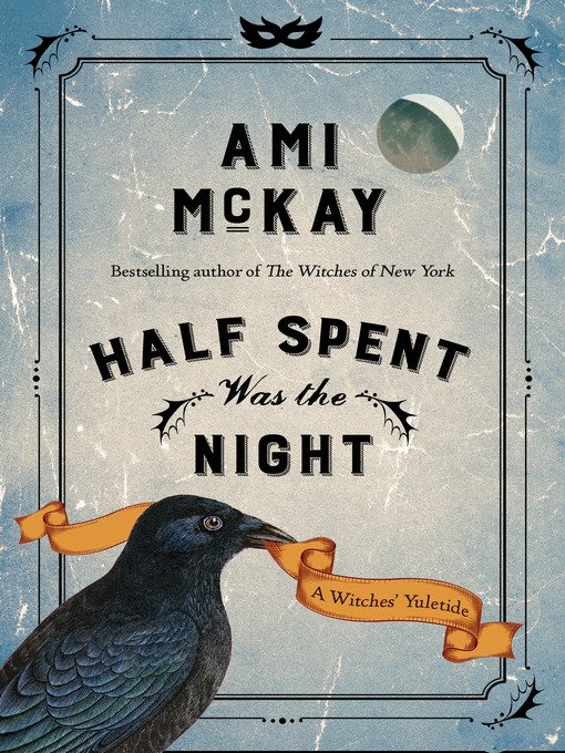 Title details for Half Spent Was the Night by Ami McKay - Wait list
