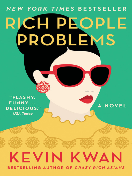 Title details for Rich People Problems by Kevin Kwan - Available