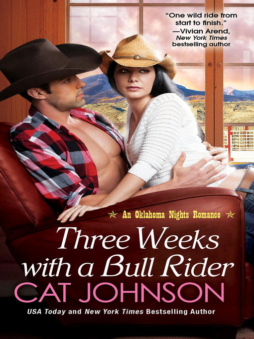 Title details for Three Weeks With a Bull Rider by Cat Johnson - Available