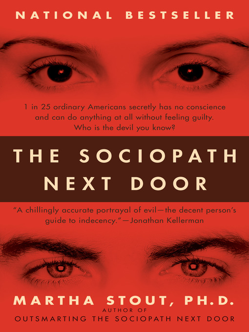 Title details for The Sociopath Next Door by Martha Stout, Ph.D. - Available