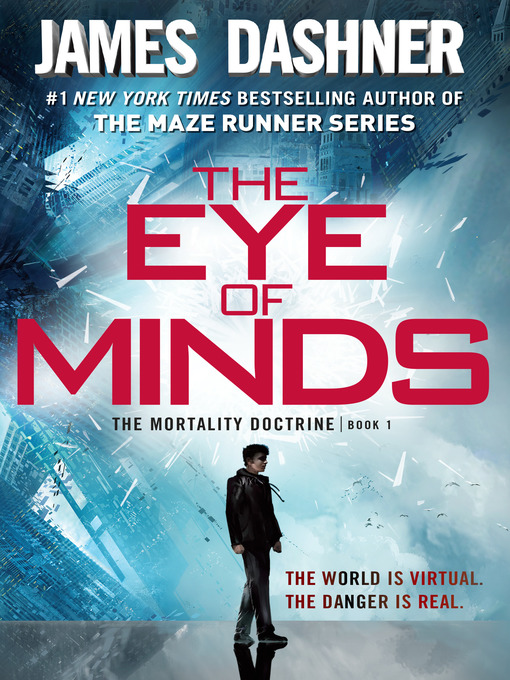 Title details for The Eye of Minds by James Dashner - Available