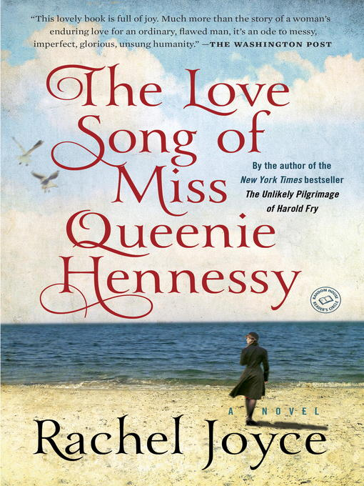 Title details for The Love Song of Miss Queenie Hennessy by Rachel Joyce - Wait list