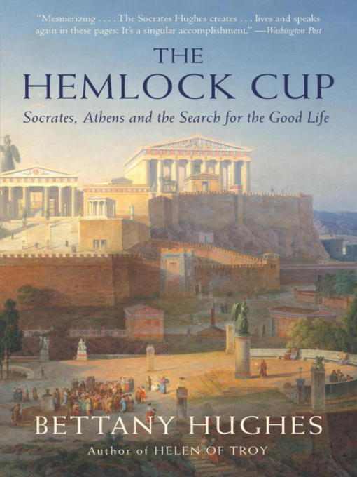 Title details for The Hemlock Cup by Bettany Hughes - Available
