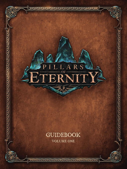 Title details for Pillars of Eternity Guidebook Volume 1 by Various - Wait list