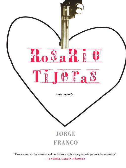 Title details for Rosario Tijeras by Jorge Franco - Available