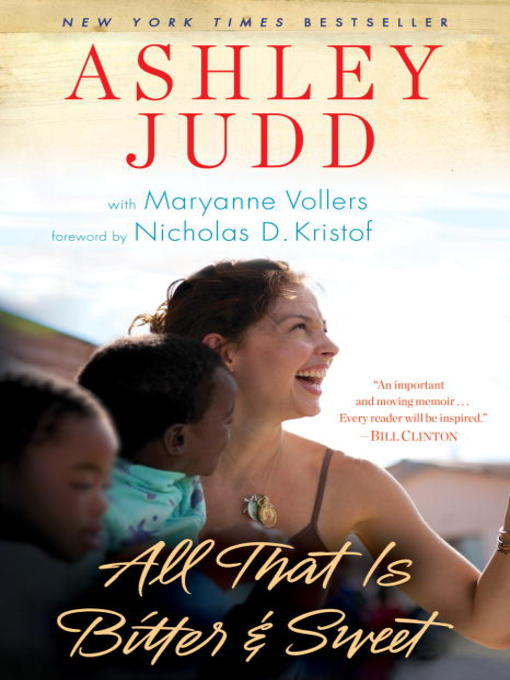 Title details for All That Is Bitter and Sweet by Ashley Judd - Wait list