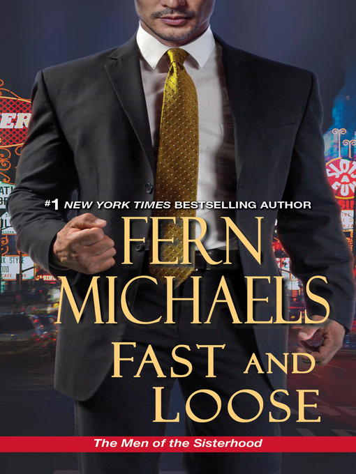 Title details for Fast and Loose by Fern Michaels - Available