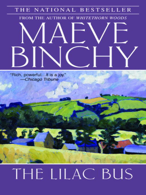 Title details for The Lilac Bus by Maeve Binchy - Available