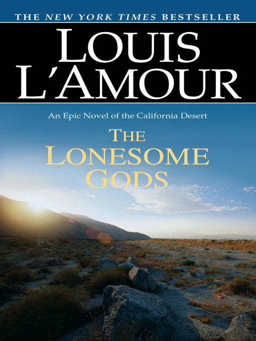 Title details for The Lonesome Gods by Louis L'Amour - Wait list