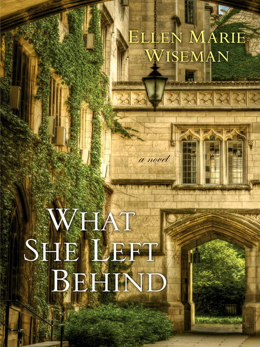 Title details for What She Left Behind by Ellen Marie Wiseman - Available