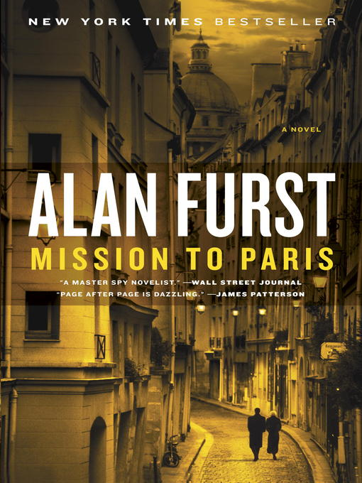 Title details for Mission to Paris by Alan Furst - Available