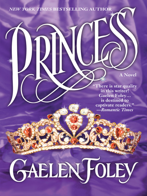 Title details for Princess by Gaelen Foley - Available