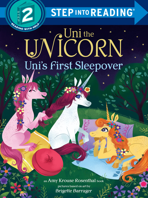 Title details for Uni the Unicorn Uni's First Sleepover by Amy Krouse Rosenthal - Wait list