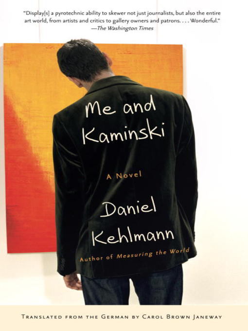 Title details for Me and Kaminski by Daniel Kehlmann - Available
