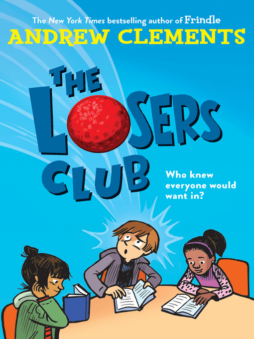 Title details for The Losers Club by Andrew Clements - Wait list