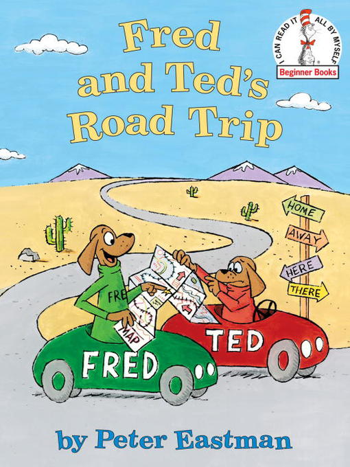 Title details for Fred and Ted's Road Trip by Peter Eastman - Wait list