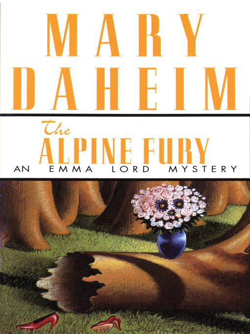 Title details for The Alpine Fury by Mary Daheim - Available