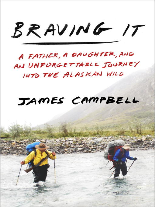 Title details for Braving It by James Campbell - Available