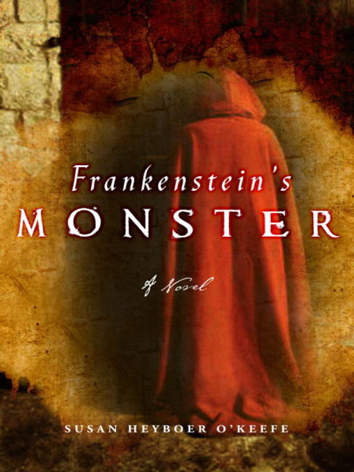 Title details for Frankenstein's Monster by Susan Heyboer O'Keefe - Available