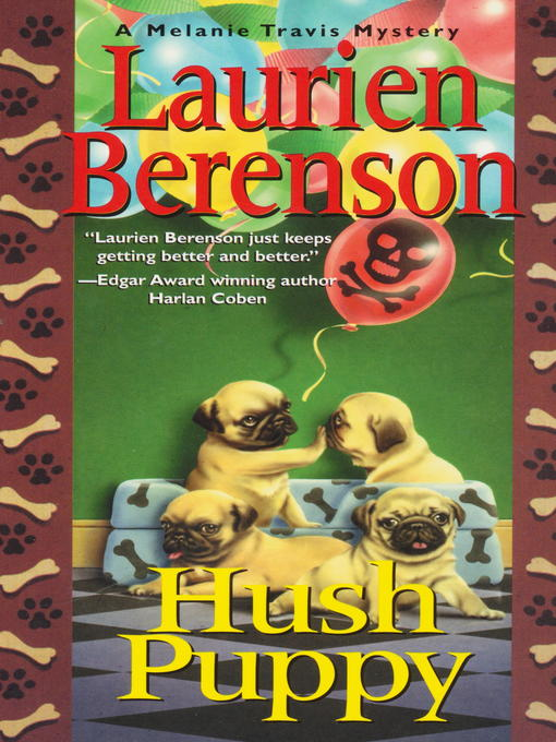 Title details for Hush Puppy by Laurien Berenson - Available