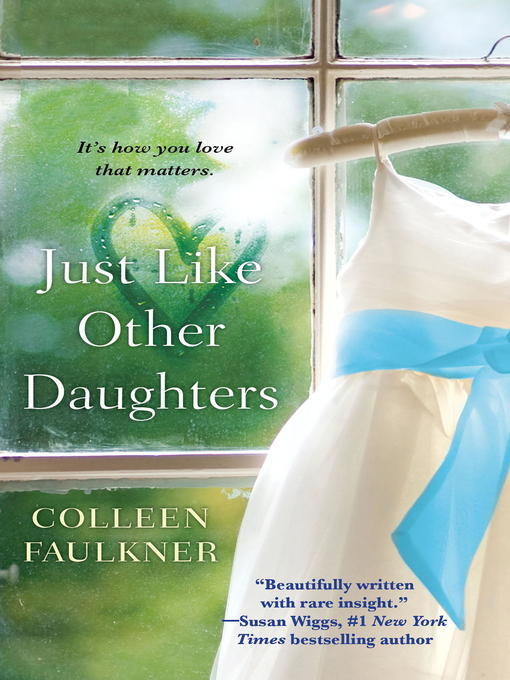Title details for Just Like Other Daughters by Colleen Faulkner - Available