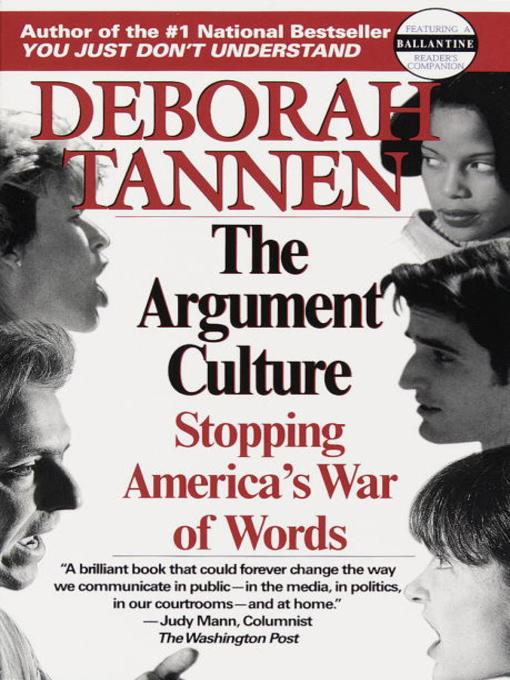 tannens argument culture Buy a cheap copy of the argument culture: stopping america's book by deborah tannen do americans argue too much deborah tannen, author of you just don't.