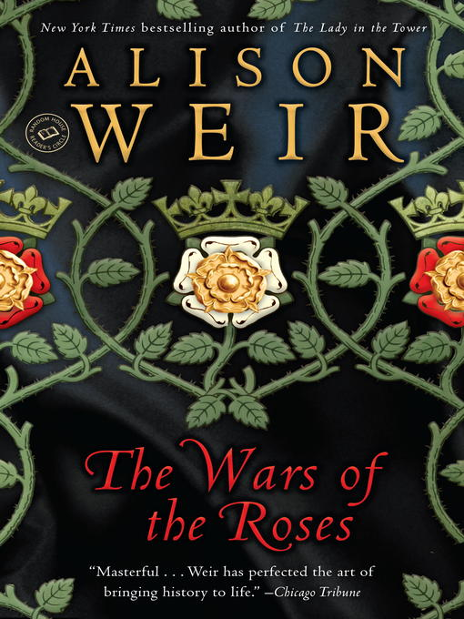 Title details for The Wars of the Roses by Alison Weir - Available